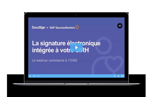 Webinar DocuSign et SAP Successfactors - La signature électronique intégrée à votre SIRH