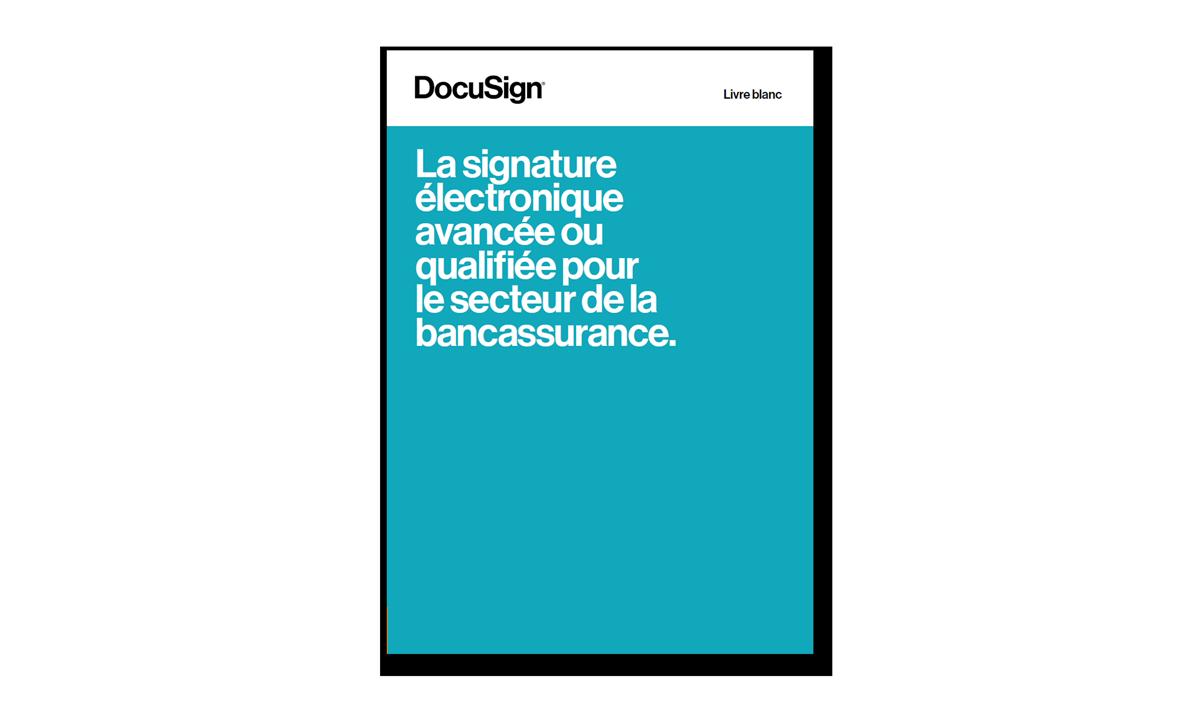 Livre blanc DocuSign pour la bancassurance