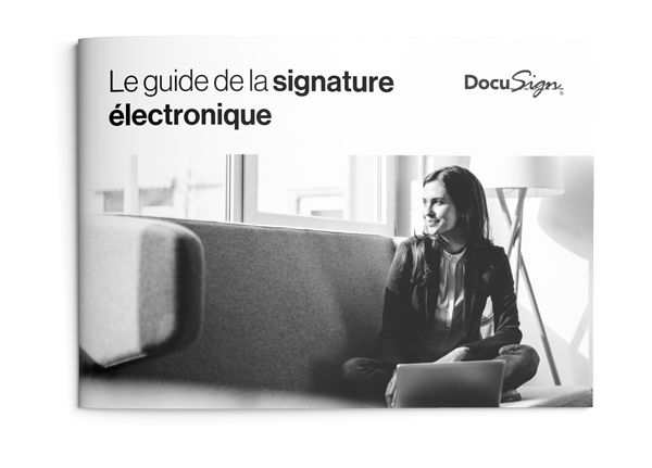 Guide de la signature électronique DocuSign