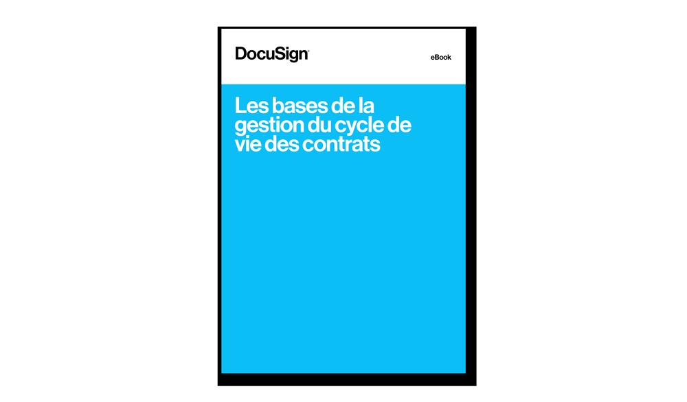 Guide CLM gestion des contrats DocuSign