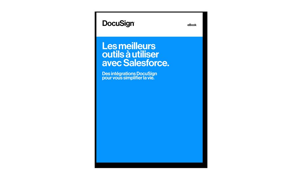 Les meilleurs outils à utiliser avec Salesforce | DocuSign