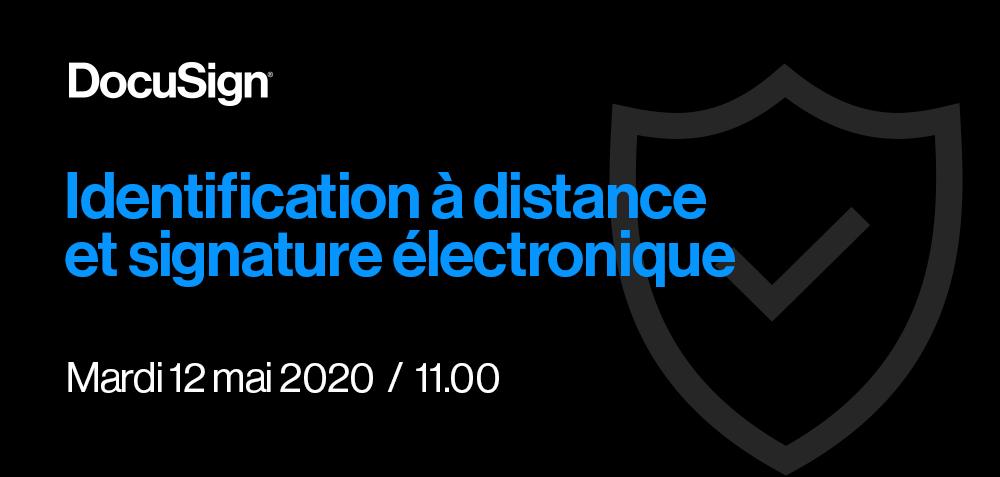 Identification à distance et signature électronique