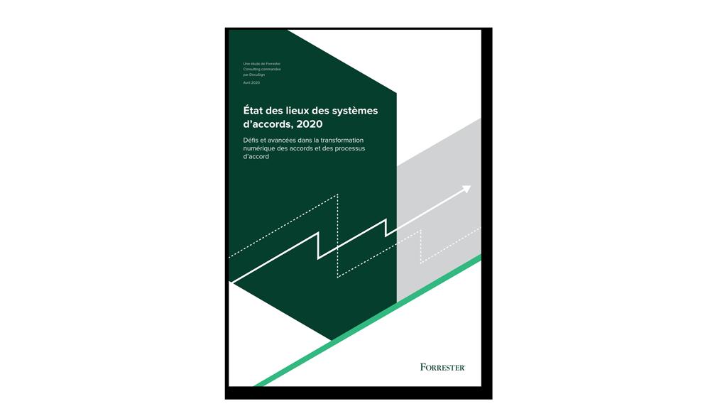 Etude Forrester DocuSign 2020 système d'accords